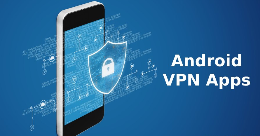 best 5 VPN apps for Android phones